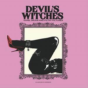 "Devil's Witches - Guns, Drugs & Filthy Pictures (10"" VINYL)"