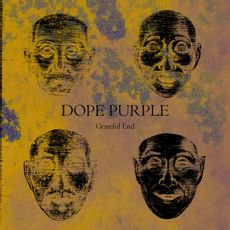 Dope Purple- Grateful End  (LIMITED YELLOW VINYL)