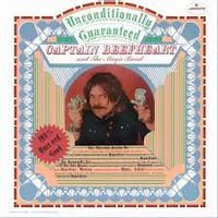Captain Beefheart - Unconditionally Guaranteed (LIMITED CLEAR VINYL)