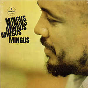 Charles Mingus - Mingus Mingus Mingus Mingus Mingus  (VINYL)