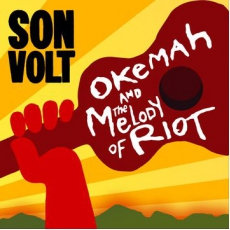 Son Volt - Okemah And The Melody Of Riot  (VINYL)