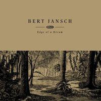 Bert Jansch - Edge Of A Dream (GOLD VINYL)