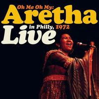 Aretha Franklin - Oh My: Aretha Live In Philly '72  (LIMITED 2LP ORANGE VINYL)