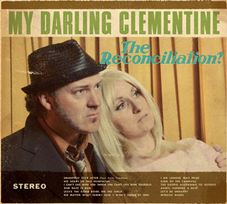 My Darling Clementine - The Reconciliation (VINYL)