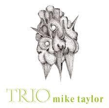 Mike Taylor Trio - Mike Taylor Trio  (VINYL)