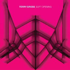 Terry Gross - Soft Opening (LIMITED PINK VINYL)