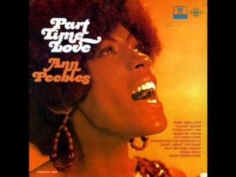 Ann Peebles - Part Time Love  (VINYL)