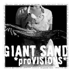 Giant Sand  - Provisions  (WHITE VINYL)