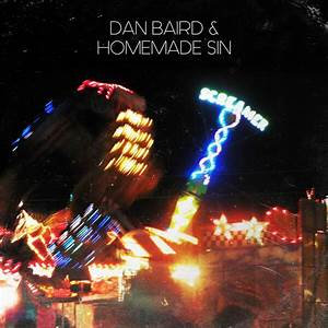 Dan Baird & Homemade Sin  -  Screamer  (VINYL)
