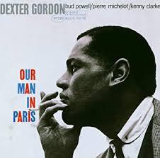 Dexter Gordon - Our Man In Paris  (VINYL)