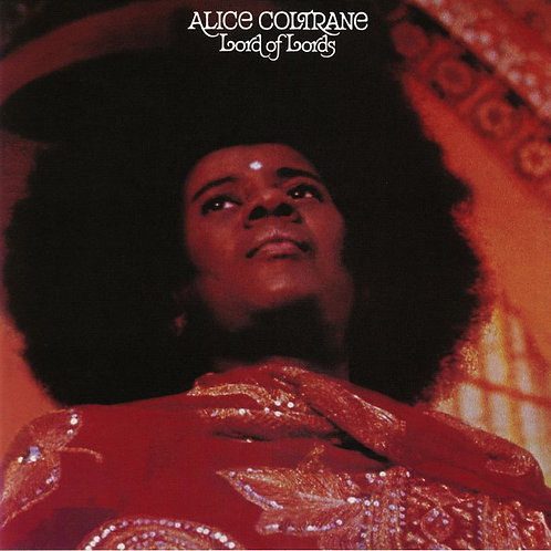 Alice Coltrane - Lord Of Lords (VINYL)