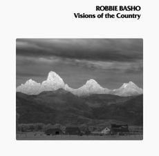 Robbie Basho  -  Visions Of The Country (40TH ANNIVERSARY VINYL)