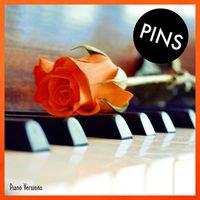 "PINS - Piano Versions  (12"" VINYL)"