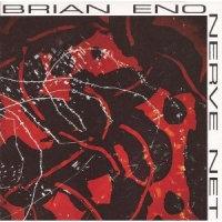 Brian Eno - Nerve Net  (2LP 2020 REISSUE VINYL)
