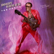 Bobby Womack - The Poet II  (2021 180G VINYL REISSUE)