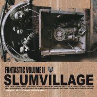 Slum Village - Fantastic Volume 2 (2LP VINYL)