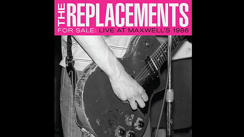The Replacements- For Sale: Live At Maxwell's 1986  (VINYL)