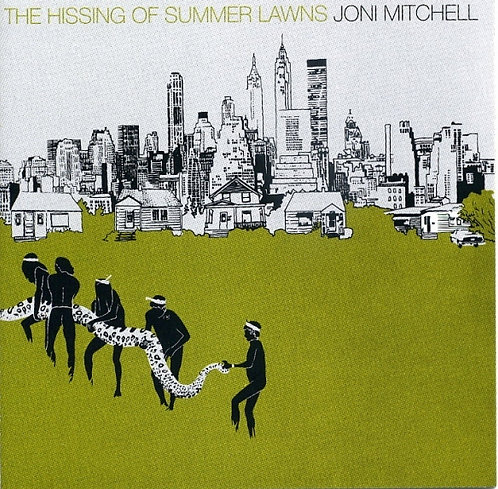 Joni Mitchell  - The Hissing Of Summer Lawns (180g VINYL)