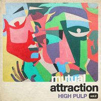 High Pulp - Mutual Attraction Vol 2 (VINYL)