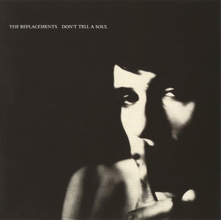 The Replacements  - Don't Tell A Soul (LIMITED CLEAR VINYL)