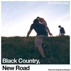 Black Country, New Road - For The First Time (LIMITED WHITE VINYL + LYRIC SHEET)