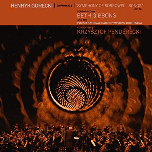 Henryk Gorecki w. Beth Gibbons  - Symphony Of Sorrowful Songs (DELUXE VINYL)