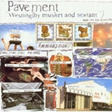 Pavement - Westing (By Musket And Sextant)  (VINYL)