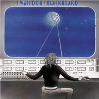 Blackbeard  - I Wah Dub (VINYL)