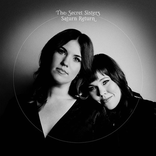 The Secret Sisters  - Saturn Return (VINYL)