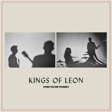 Kings Of Leon - When You See Yourself  (LIMITED CREAM VINYL + POSTCARD)