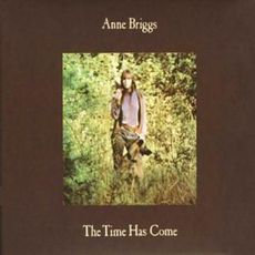 Anne Briggs - The Time Has Come (2021 REISSUE GOLD VINYL)