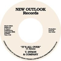 """T Dyson & Company - It's All Over / First Time (7"""" SINGLE)"""