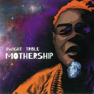 Dwight Trible - Mothership ft. Kamasi Washington   (COSMIC SWIRL VINYL)