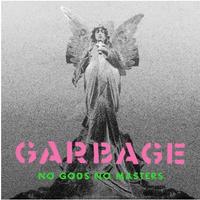 Garbage  - No Gods No Masters (PINK VINYL)
