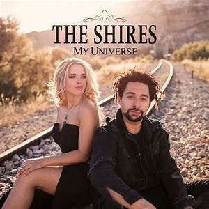 The Shires - My Universe  (VINYL)