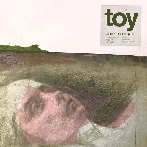 Toy - Songs Of Consumption  (VINYL)
