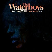 """The Waterboys - How Long Will I Love You  (LIMITED 12"""")"""