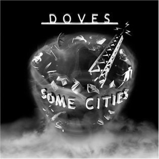 Doves - Some Cities (LIMITED COLOURED VINYL)