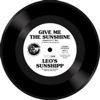 "Leo's Sunshipp - Give Me The Sunshine (7"")"