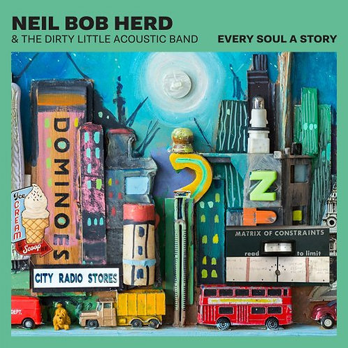Neil Bob Herd & The Dirty Little Acoustic Band  - Every Soul A Story (VINYL)