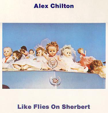 Alex Chilton - Like Flies On Sherbet  (VINYL)