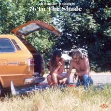 Bob Stanley Presents - 76 In The Shade  (2LP VINYL)
