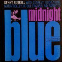 Kenny Burrell - Midnight Blue (2021 180g REISSUE VINYL)