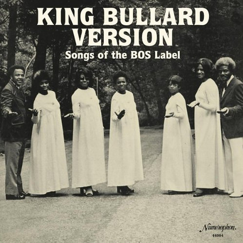 King Bullard Version - Songs Of The BOS Label  (VINYL)