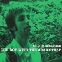 Belle And Sebastian - The Boy With The Arab Strap  (GREEN VINYL)