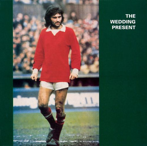 The Wedding Present - George Best (LIMITED GREEN VINYL)
