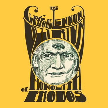 The Claypool Lennon Delirium  - Monolith Of Phobos (CLEAR VINYL)
