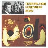 The Emotional, Cosmic & Occult World Of Joe Meek  (REISSUE VINYL)