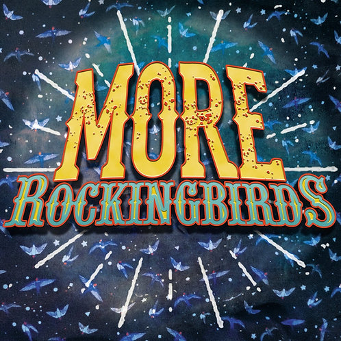The Rockingbirds - More Rockingbirds  (VINYL)