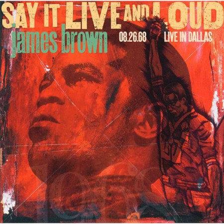James Brown - Say It Live & Loud: Live In Dallas 1968  (2LP VINYL)